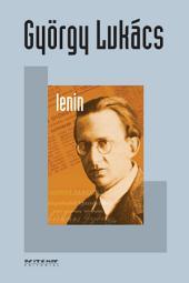 Lenin: Um estudo sobre a unidade de seu pensamento