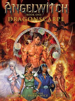 Angelwitch  Book One  Dragonscarpe PDF