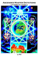 Ascended Master Dictations