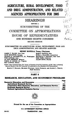 Agriculture, Rural Development, Food and Drug Administration, and Related Agencies Appropriations for 2005: Research, education, and economics programs