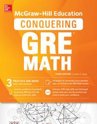 McGraw Hill Education Conquering GRE Math  Third Edition PDF