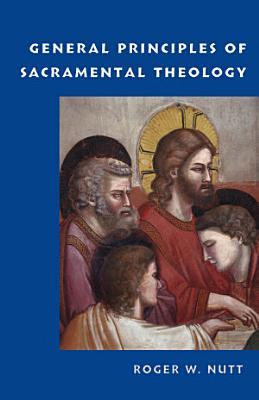 General Principles of Sacramental Theology