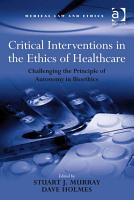 Critical Interventions in the Ethics of Healthcare PDF