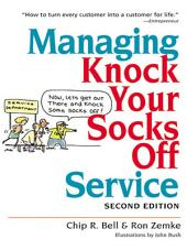 Managing Knock Your Socks Off Service: Edition 2