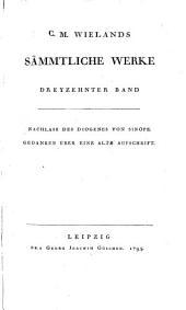 Sämmtliche Werke: Nachlass Des Diogenes Von Sinope. Gedanken Über Eine Alte Aufschrift, Band 13
