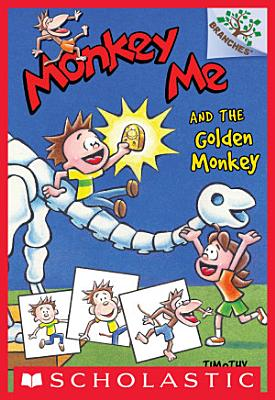 Monkey Me and the Golden Monkey  A Branches Book  Monkey Me  1  PDF