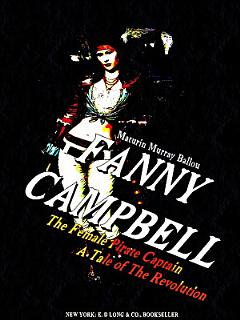 Fanny Campbell  The Female Pirate Captain Book
