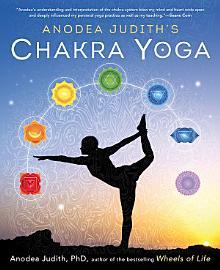 Anodea Judith S Chakra Yoga