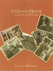 A Devon House: The Story of Poltimore