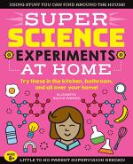 SUPER Science Experiments: At Home