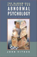 The McGraw-Hill Casebook in Abnormal Psychology
