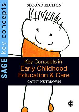 Key Concepts in Early Childhood Education and Care PDF