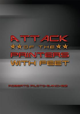 Attack of the Printers with Feet PDF