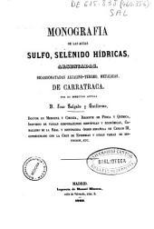 Monografía de las aguas sulfo, selénido hídricas, arseniadas, bicarbonatadas alcalino-térreo, metálicas de Carratraca