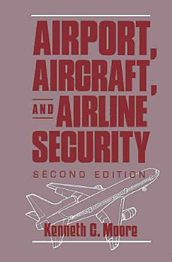 Airport  Aircraft  and Airline Security PDF