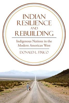Indian Resilience and Rebuilding