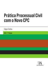 Prática Processual Civil com o Novo CPC