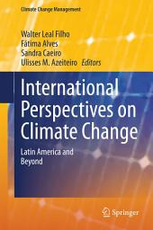 International Perspectives on Climate Change: Latin America and Beyond