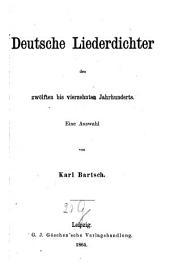 Deutsche Liederdichter des zwölften bis vierzehnten Jahrhunderts: eine Auswahl