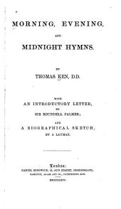 Morning, Evening, and Midnight Hymns