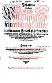 Wahrhaftige Beschreibung allerlei fürnehmer Händel, so sich in Glaubens- und anderen weltlichen Sachen bei Regierung des großmächtigsten Kaiser Karls des Fünften mehrernteils in deutscher Nation zugetragen