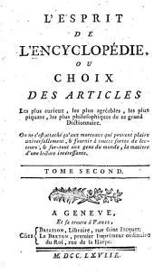 L'Esprit de l'Encyclopédie, ou Choix des articles les plus curieux, les plus agréables, les plus piquans, les plus philosophiques de ce grand Dictionnaire: Volume5