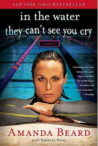 Download In the Water They Can t See You Cry Book