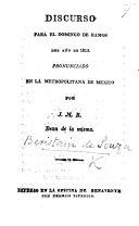 Discurso para el Domingo de Ramos del año de 1815. Pronunciado en la Metropolitana de Mexico por J. M. B. (J. M. Beristain.).