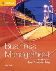 Business Management for the IB Diploma Exam Preparation Guide PDF