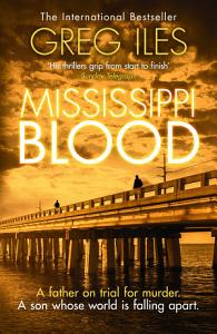 Mississippi Blood  Penn Cage  Book 6  Book