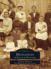 Manassas: A Place of Passages