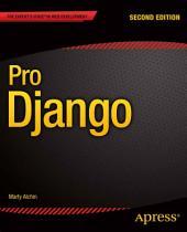Pro Django: Edition 2