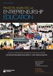 Prasetiya Mulya EDC On Entrepreneurship Education