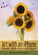 Art with an IPhone: Photo Techniques & Apps