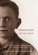 Wrestling with the Devil PDF