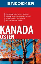 Baedeker Reiseführer Kanada Osten: Ausgabe 7