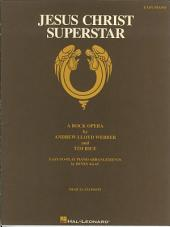 Jesus Christ Superstar (Songbook): A Rock Opera