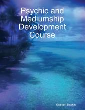 Psychic and Mediumship Development Course