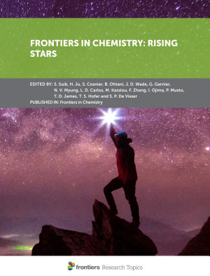 Frontiers in Chemistry: Rising Stars