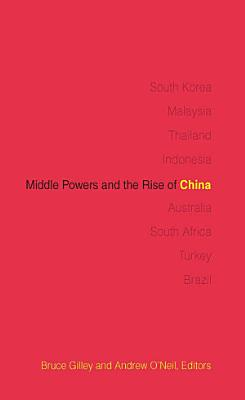 Middle Powers and the Rise of China PDF