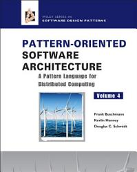 Pattern Oriented Software Architecture A Pattern Language For Distributed Computing Book PDF