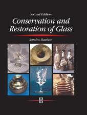 Conservation and Restoration of Glass: Edition 2