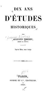 Dix ans d'études historiques