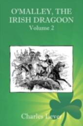 O'Malley, the Irish Dragoon -
