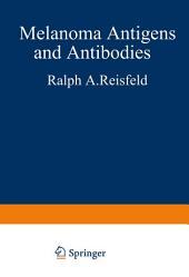 Melanoma Antigens and Antibodies