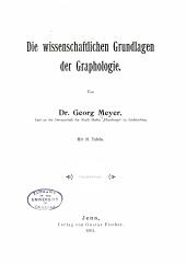 Die wissenschaftlichen Grundlagen der Graphologie