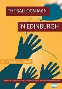The Balloon Man in Edinburgh PDF