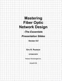 Mastering Fiber Optic Network Design