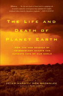 The Life and Death of Planet Earth PDF