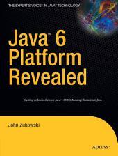 Java 6 Platform Revealed